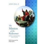 Mission of the Redeemer Anniversary Edit, Paperback/Pope John Paul II