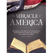 The Miracle of America, Hardcover/Angela E. Kamrath