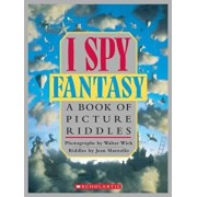 I Spy Fantasy: A Book of Picture Riddles, Hardcover/Jean Marzollo