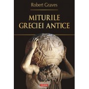 Miturile Greciei antice/Robert Graves