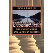 Warren Court and American Politics (Powe Lucas A.)(Paperback / softback) (9780674006836)