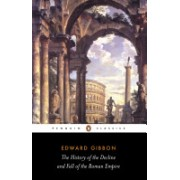 History of the Decline and Fall of the Roman Empire (Gibbon Edward)(Paperback) (9780140437645)