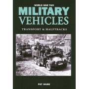 World War Two Military Vehicles Transport and Halftracks Ware Pat