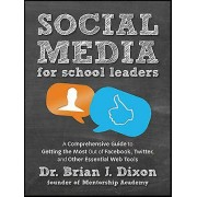 Social Media for School Leaders by Brian Dixon