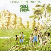 Steel Pulse - Tribute Tothe Martyrs (0042284656627) (1 CD)