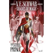 Shades of Magic: The Steel Prince by Victoria Schwab
