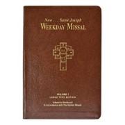 St. Joseph Weekday Missal, Volume I (Large Type Edition): Advent to Pentecost, Hardcover/Catholic Book Publishing & Icel