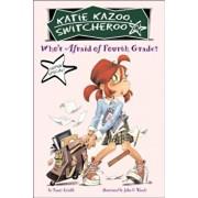 Who's Afraid of Fourth Grade', Paperback/Nancy Krulik