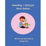 Something's Different about Andrew, Paperback