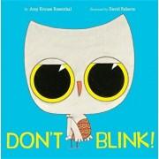 Don't Blink!, Hardcover/Amy Krouse Rosenthal