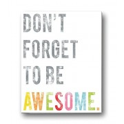 Children's Wall Art Print, Don't Forget to Be Awesome, 24x36 Inch Print, Kid's Room Decor, Gender Neutral Nursery, Inspirational, Motivational, Teenager's Room, Classroom, Typography