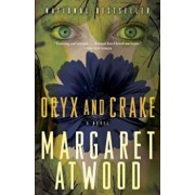 Oryx and Crake, Paperback/Margaret Atwood