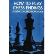 How to Play Chess Endings (Znosko-Borovsky Eugene A.)(Paperback / softback) (9781861185457)