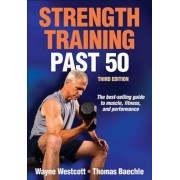 Strength Training Past 50-3rd Edition, Paperback