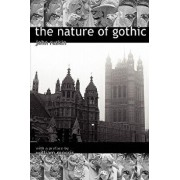 The Nature of Gothic. a Chapter from the Stones of Venice. Preface by William Morris, Paperback/John Ruskin