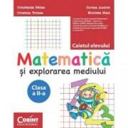 Matematica si explorarea mediului. Caietul elevului pentru clasa a II-a