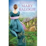 Someone to Care, Paperback/Mary Balogh