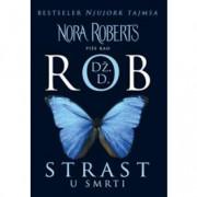 Dž. D. Rob (Nora Roberts) STRAST U SMRTI