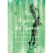The Night of the Iguana, Paperback/Tennessee Williams