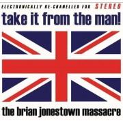 Brian Jonestown Massacre - Take It Fromthe Man (0689492066420) (1 CD)