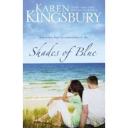 Shades of Blue, Paperback/Karen Kingsbury