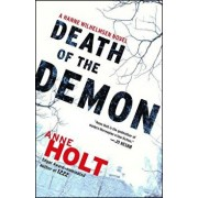 Death of the Demon: Hanne Wilhelmsen Book Three, Paperback/Anne Holt