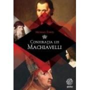 Conjuratia lui Machiavelli - Michael Ennis