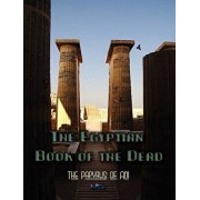 The Egyptian Book of the Dead/Ernest Wallis Budge