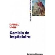 Comisia de impaciuire - Daniel Vighi