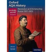 Oxford AQA History for A Level Revolution and Dictatorship Russia 1...
