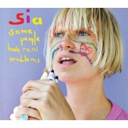 Sia - Some People Have Real Problems (0888072312876) (1 CD)