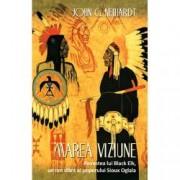 Marea Viziune. Povestea lui Black Elk un om sfant al poporului Sioux Oglala