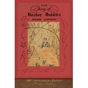 The Story of Doctor Dolittle: 100th Anniversary Edition, Paperback/Hugh Lofting