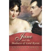 Jane and the Madness of Lord Byron: Being a Jane Austen Mystery, Paperback