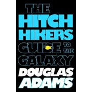 The Hitchhiker's Guide to the Galaxy, Paperback/Douglas Adams