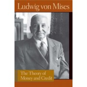 Theory of Money and Credit, Hardcover (5th Ed.)