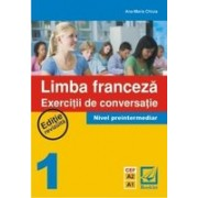 Limba Franceza - Exercitii de conversatie 1.
