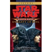 Darth Bane: Dynasty of Evil: A Novel of the Old Republic