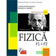 Fizica F1 + F2. Manual clasa a XII-a - Constantin Mantea Mihaela Garabet