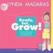 Ready Set Grow A Whats Happening to My Body Book for Younger Girls