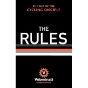 The Rules: The Way of the Cycling Disciple, Hardcover