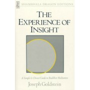 The Experience of Insight: A Simple and Direct Guide to Buddhist Meditation, Paperback
