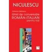 Ghid de conversatie roman-italian pentru toti/Adriana Lazarescu
