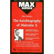 Autobiography of Malcolm X as Told to Alex Haley, the (Maxnotes Literature Guides), Paperback