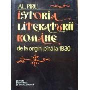Istoria Literaturii Romane De La Origini Pina La 1830 - Al. Piru