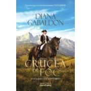 Crucea de foc vol.1 Seria Outlander - Diana Gabaldon