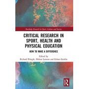 Critical Research in Sport Health and Physical Education How to Make a Difference par Richard Pringle et édité par Hakan Larsson et édité par Goera...