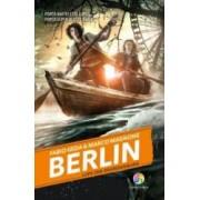 Berlin vol.4 Lupii din Brandenburg - Fabio Geda Marco Magnone