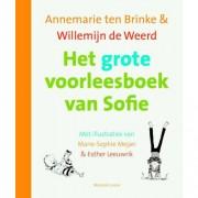Het grote voorleesboek van Sofie - Annemarie ten Brinke en Willemijn de Weerd
