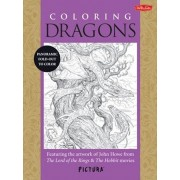 Coloring Dragons: Featuring the Artwork of John Howe from the Lord of the Rings & the Hobbit Movies, Paperback